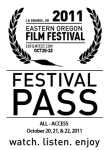 Eastern Oregon Film Festival All Acces Pass
