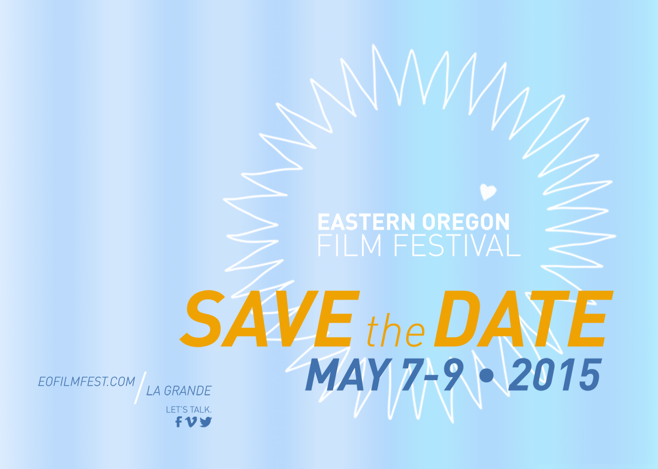 Eastern Oregon Film Festival eoff2015